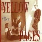 Yellow Pages-her story