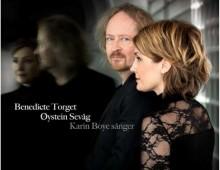 Benedicte Torget og Øystein Sevåg: musikk til Karin Boye